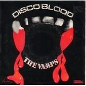 Disco Blood(Part 1 Et 2) - The Vamps
