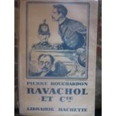 Ravachol Et Cie de Pierre Bouchardon
