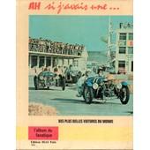 Ah Si J'avais Une...Des Plus Belles Voitures Du Monde de Serge Pozzoli