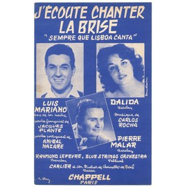 j'écoute chanter la brise (sempre que lisboa canta) / partition originale 1956 / dalida, luis mariano