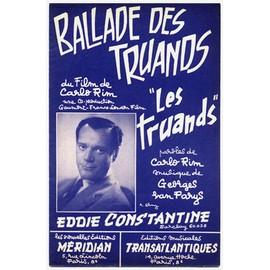 """ballade des truands (chanson du film de carlo rim """"les truands"""") / partition originale 1956 / eddie constantine, mouloudji, cora vaucaire"""