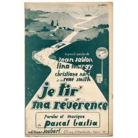 je tir' ma révérence (dites-lui que je l'aime) / Partition originale 1938 / Jean sablon, lina margy, christiane néré