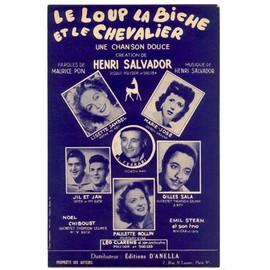 le loup, la biche et le chevalier (une chanson douce) / partition originale datée 1950 / henri salvador, lisette jambel, jil & jan