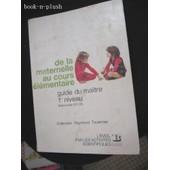 L'�veil De L'enfant Par Les Activit�s Scientifiques - Guide Du Ma�tre, 1r Niveau, De La Maternelle Au Cours �l�mentaire