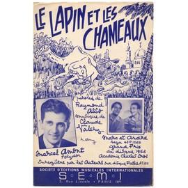le lapin et les chameaux / partition originale 1954 / marcel amont, jean siegfried, marc & andré