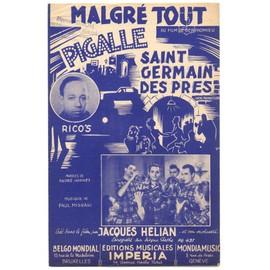 """malgré tout (du film """"pigalle saint-germain des prés"""") / partition originale 1950 / jacques hélian, andré claveau"""