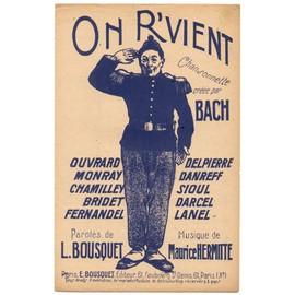 on r'vient (chanson comique troupier) / partition de 1945 / chanté par bach, fernandel, ouvrard...