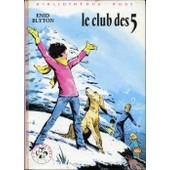 Le Club Des 5 Illustrations De Jean Sidobre de blyton, enid