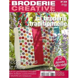 Broderie Inspiration Cr�ative 39 La Broderie Traditionnelle