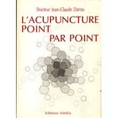 L'acupuncture Point Par Point de Darras, Jean-Claude