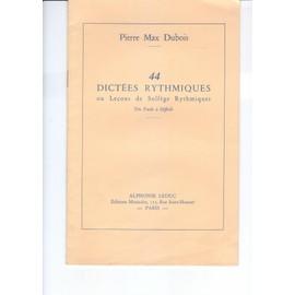 44 dictées rythmiques ou leçons de solfège rythmiques trés facile à difficile