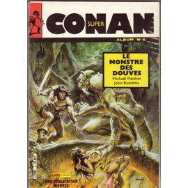Super Conan N� Album N�6 : Le Monstre Des Douves
