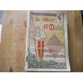 Le Mont Saint Michel Au Peril De La Mer,Son Histoire Et Ses Merveilles de BOSSEBOEUF l'Abb� L