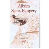 Album De La Pl�iade : Saint-Exup�ry