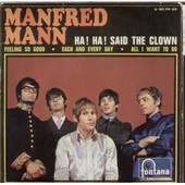 Ha! Ha! Said The Clown (Tony Hazzard) 2'25 - Feeling So Good (Mike Hugg) 3'06 / Each And Every Day (Mike Hugg) 2'51 - All I Want To Do (Mike Hugg) 2'35 - Manfred Mann