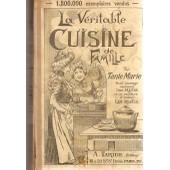 La V�ritable Cuisine De Famille Comprenant 1000 Recettes Et 500 Menus Par Tante Marie de Tante Marie