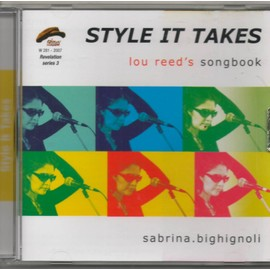 style it takes lou reed's songbook