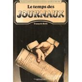 Presse Et Culture Nationales En Lorraine Mosellane 1860-1940 - Le Temps Des Journaux de ROTH (Fran�ois)