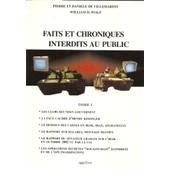 Faits Et Chroniques Interdits Au Public - Tome 1 de Pierre De Villemarest