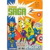 Saga N� 243/ Thor Et Les Vengeurs de Collectif