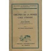 Les Origines De La Pensee Chez L'enfant / Tome 2 : Les Taches Intellectuelles de Henri Wallon