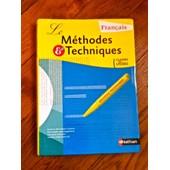 Fran�ais Classes Des Lyc�es M�thodes Et Techniques de Nathan