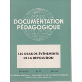 Documentation P�dagogique N� 62 : Les Grands �v�nements De La R�volution