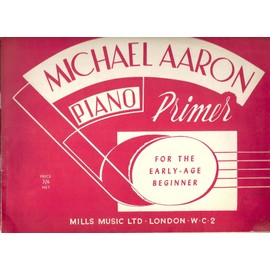 michael aaron piano primer for the early-age beginner