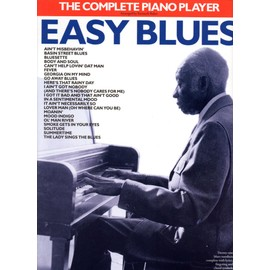Easy Blues The Complete Piano Player
