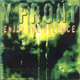 Y Front - Enjoy The Silence - Cd