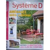 Syst�me D 785:Amenagez Votre Exterieur(Terrasse, Pergola, Voile D'ombrage, Brise-Vue,Etc...)
