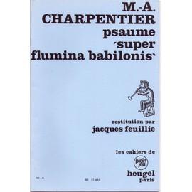 Psaume Super flumina babilonis - Marc-Antoine CHARPENTIER