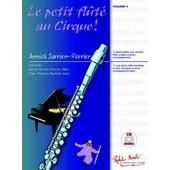 Le Petit Flut� Au Cirque - Flute Traversi�re