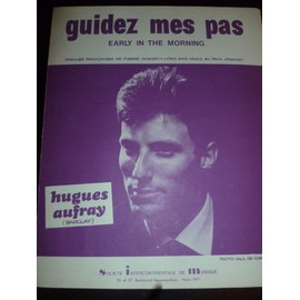 Guidez mes pas - Early in the Morning