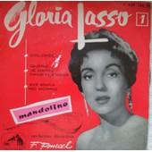 Dolores / Quand Je Danse Dans Tes Bras / Ave Maria No Morro/ Mandolino - Gloria Lasso