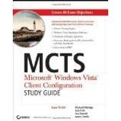Mcts: Microsoft Windows Vista Client Configuration Study Guide (Exam 70-620) de Michael Aldridge