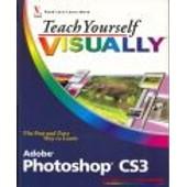 Teach Yourself Visually Adobe Photoshop Cs3 de Michael J. Wooldridge
