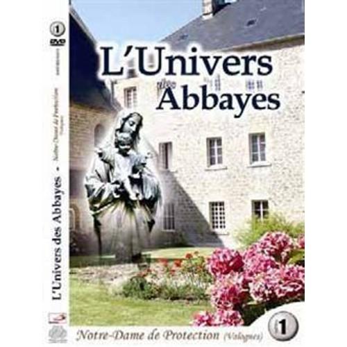 SERIE DVD L'UNIVERS DES ABBAYES - TOME 1 - ABBAYE NOTRE-DAME DE PROTECTION (VALOGNES) (DVD)