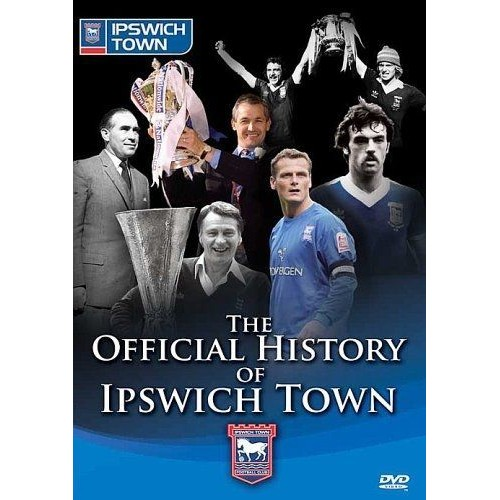 THE OFFICIAL HISTORY OF IPSWICH TOWN [IMPORT ANGLAIS] (IMPORT) (DVD)