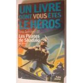 Loup Solitaire Tome 22 : Les Pirates De Shadaki de Joe Dever
