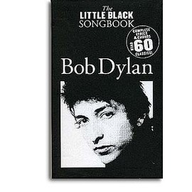 LITTLE BLACK SONGBOOK DYLAN 60 HITS