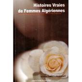 Histoires Vraies De Femmes Alg�riennes de Louiza Smati Mahiout