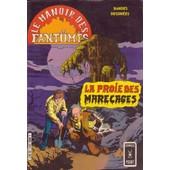 Le Manoir Des Fantomes 3311 La Proie Des Marecages Et Mort D Un Exorciste 20 Et 21