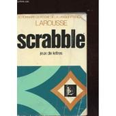 Larousse Du Scrabble. Dictionnaire Des Jeux De Lettres de michel pialat