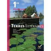 Fran�ais - Terres Litt�raires 1�re de Xavier Damas