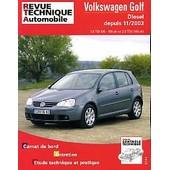 Volkswagen Golf - Carnet De Bord, Entretien, �tude Technique Et Pratique de