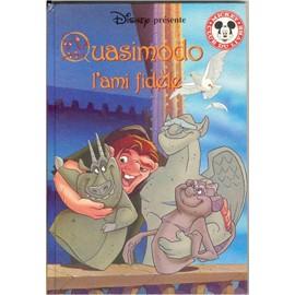 Quasimodo L'ami Fidèle de Walt Disney - Livre