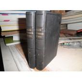 Trait� De L'amour De Dieu ,En 2 Volumes - Nouvelle �dition Revue Et Annot�e de J Saint Fran�ois De La Sales