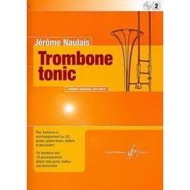 Jérôme NAULAIS TROMBONE TONIC - Volume 2 Trombone seul (ténor), Quintettes + cd