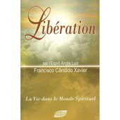 Lib�ration de Francisco C�ndido Xavier